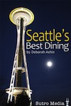 Seattle's Best Dining